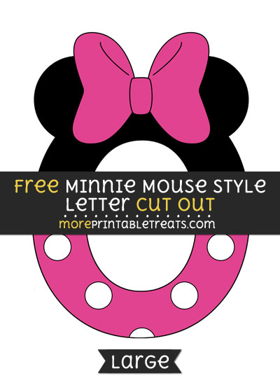 Free Minnie Mouse Style Letter O Cut Out - Large size printable