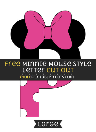 Free Minnie Mouse Style Letter P Cut Out - Large size printable