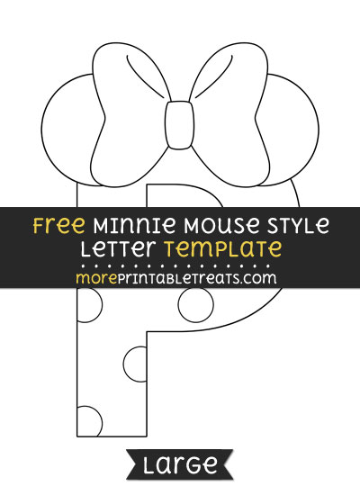 Free Minnie Mouse Style Letter P Template - Large