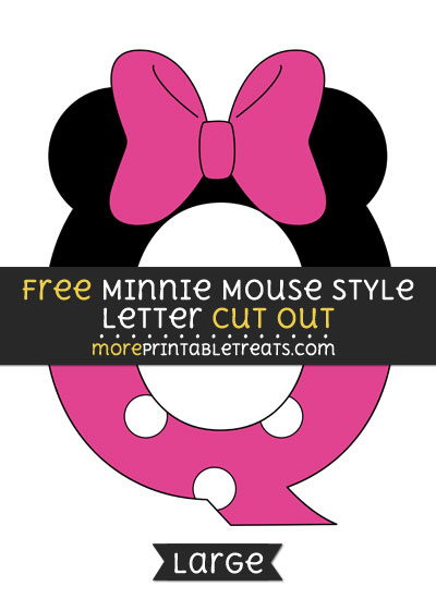 Free Minnie Mouse Style Letter Q Cut Out - Large size printable