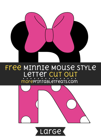 Free Minnie Mouse Style Letter R Cut Out - Large size printable