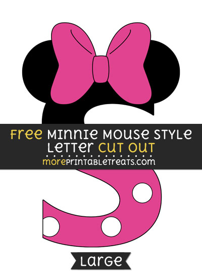 Free Minnie Mouse Style Letter S Cut Out - Large size printable