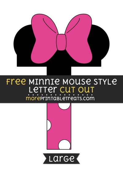 Free Minnie Mouse Style Letter T Cut Out - Large size printable