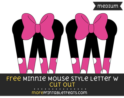 Free Minnie Mouse Style Letter W Cut Out - Medium Size Printable