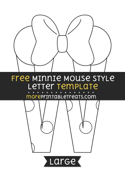 Free Minnie Mouse Style Letter W Template - Large