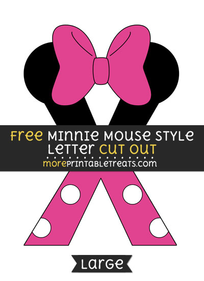 Free Minnie Mouse Style Letter X Cut Out - Large size printable