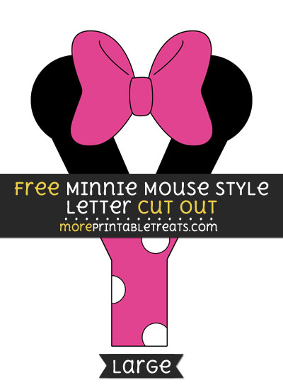 Free Minnie Mouse Style Letter Y Cut Out - Large size printable