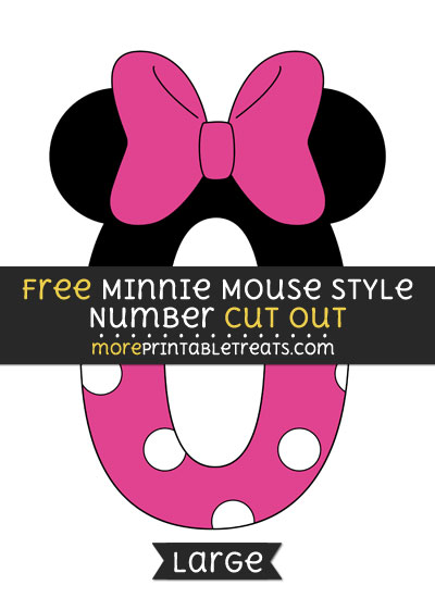 Free Minnie Mouse Style Number 0 Cut Out - Large size printable