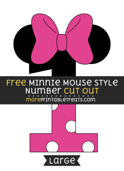 Free Minnie Mouse Style Number 1 Cut Out - Large size printable