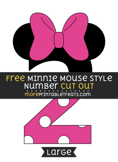 Free Minnie Mouse Style Number 2 Cut Out - Large size printable