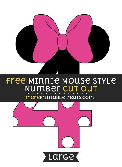 Free Minnie Mouse Style Number 4 Cut Out - Large size printable