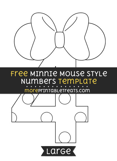 Free Minnie Mouse Style Number 4 Template - Large