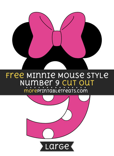 Free Minnie Mouse Style Number 9 Cut Out - Large size printable