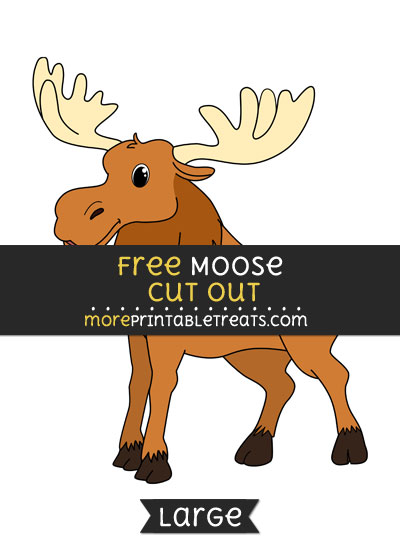 Free Moose Cut Out - Large size printable
