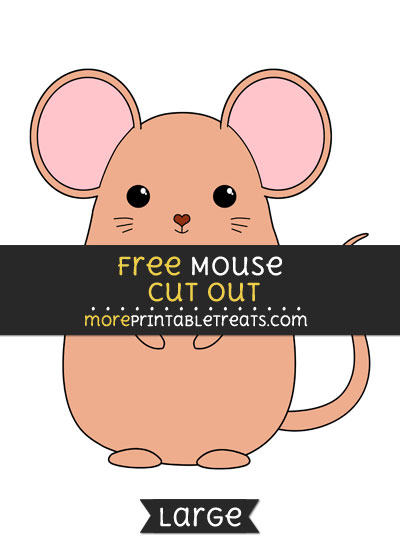 Free Mouse Cut Out - Large size printable