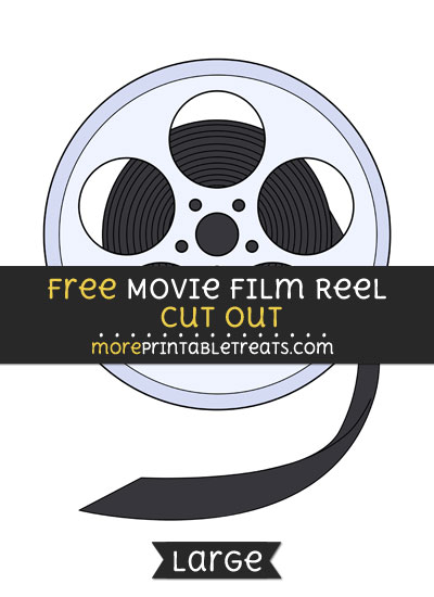Free Movie Film Reel Cut Out - Large size printable