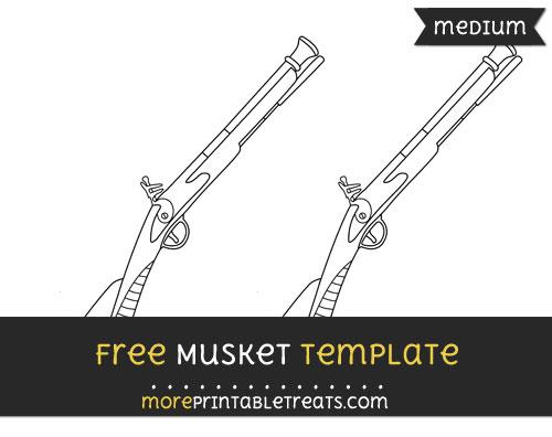 Free Musket Template - Medium