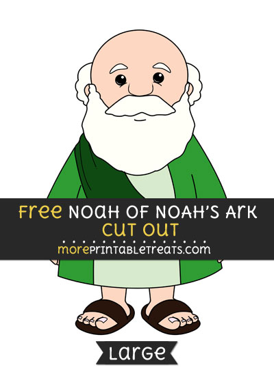 Free Noah Of Noahs Ark Cut Out - Large size printable