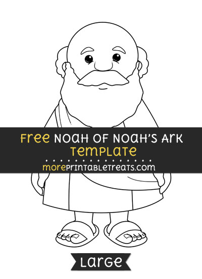 Free Noah Of Noahs Ark Template - Large