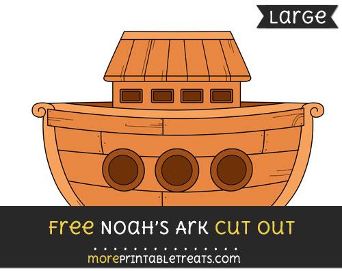Free Noahs Ark Cut Out - Large size printable