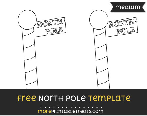 Free North Pole Template - Medium