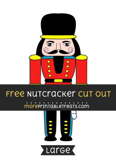 Free Nutcracker Cut Out - Large size printable