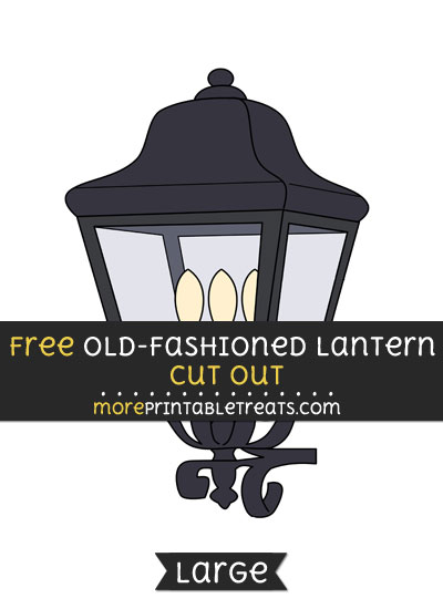 Free Old Fashioned Lantern Cut Out - Large size printable