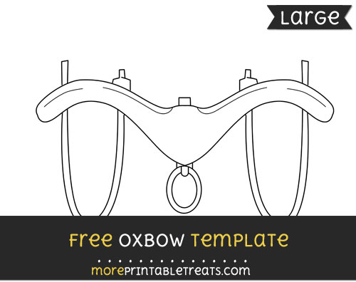 Free Oxbow Template - Large