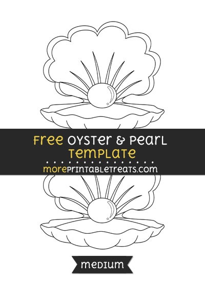Free Oyster And Pearl Template - Medium