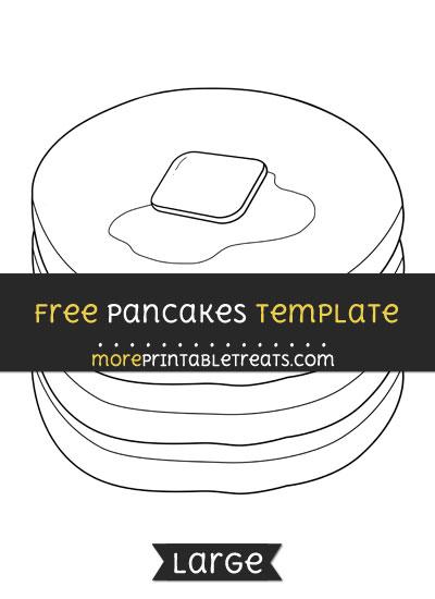 Free Pancakes Template - Large
