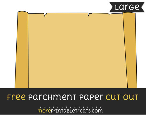 Free Parchment Paper Cut Out - Large size printable