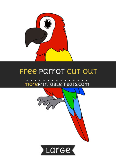 Free Parrot Cut Out - Large size printable