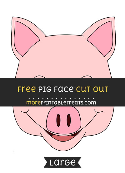 Free Pig Face Cut Out - Large size printable