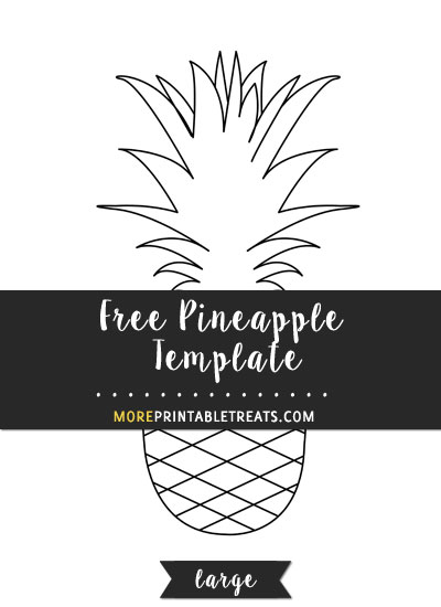 Free Pineapple Template - Large
