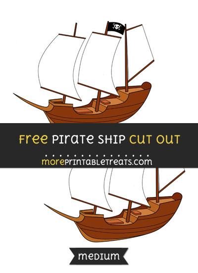 Free Pirate Ship Cut Out - Medium Size Printable