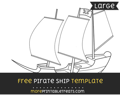 Free Pirate Ship Template - Large