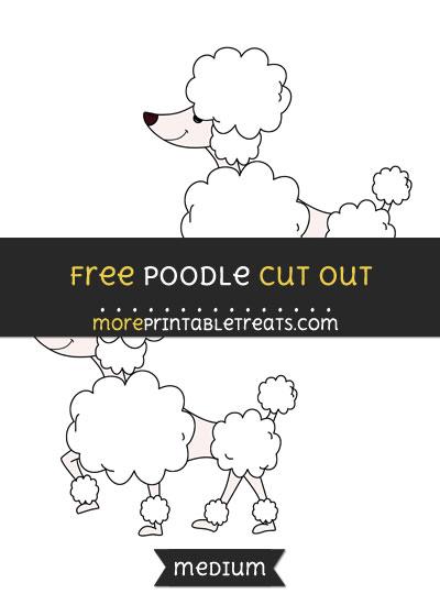 Free Poodle Cut Out - Medium Size Printable