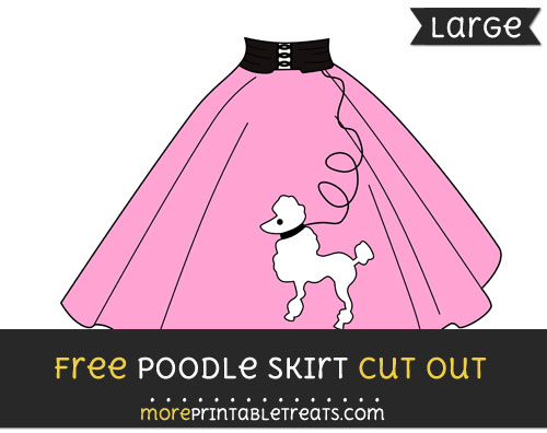 Free Poodle Skirt Cut Out - Large size printable