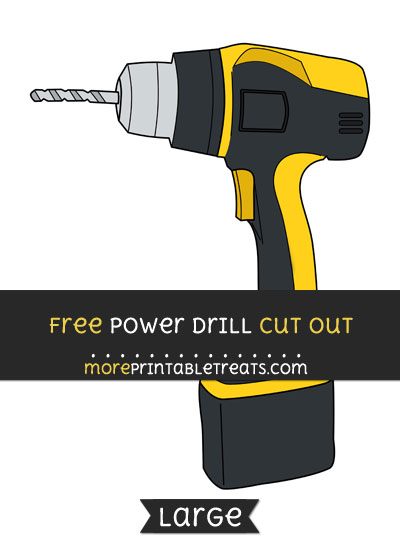Free Power Drill Cut Out - Large size printable