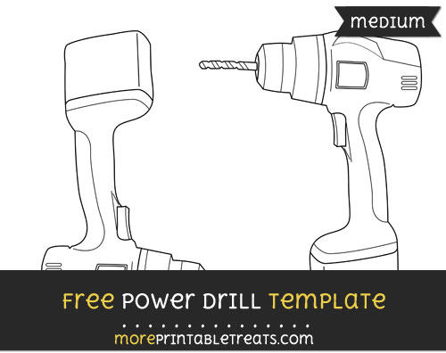 Free Power Drill Template - Medium