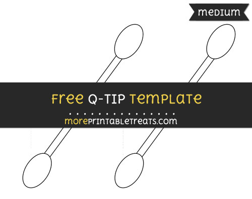 Free Q Tip Template - Medium