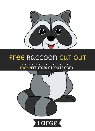 Free Raccoon Cut Out - Large size printable