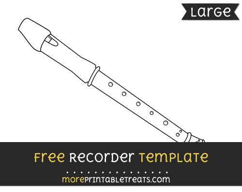 Free Recorder Template - Large