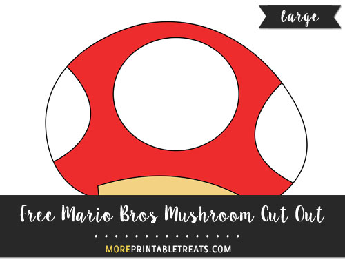 Free Red Mario Bros Mushroom Cut Out - Large