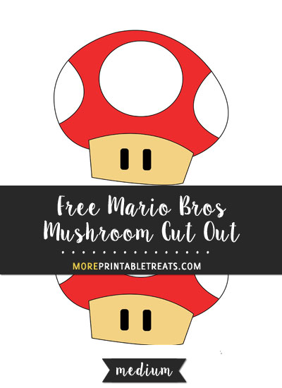 Free Red Mario Bros Mushroom Cut Out - Medium