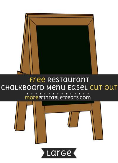 Free Restaurant Chalkboard Menu Easel Cut Out - Large size printable