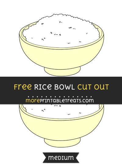Free Rice Bowl Cut Out - Medium Size Printable