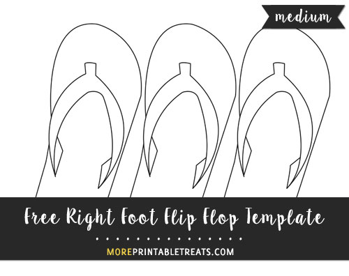 Free Right Foot Flip Flop Template - Medium Size