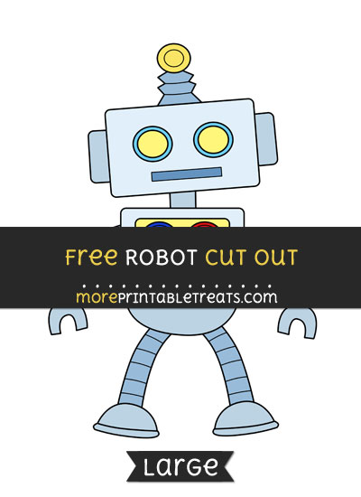 Free Robot Cut Out - Large size printable