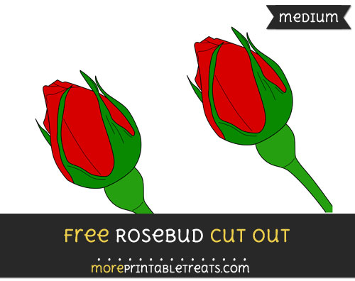 Free Rosebud Cut Out - Medium Size Printable